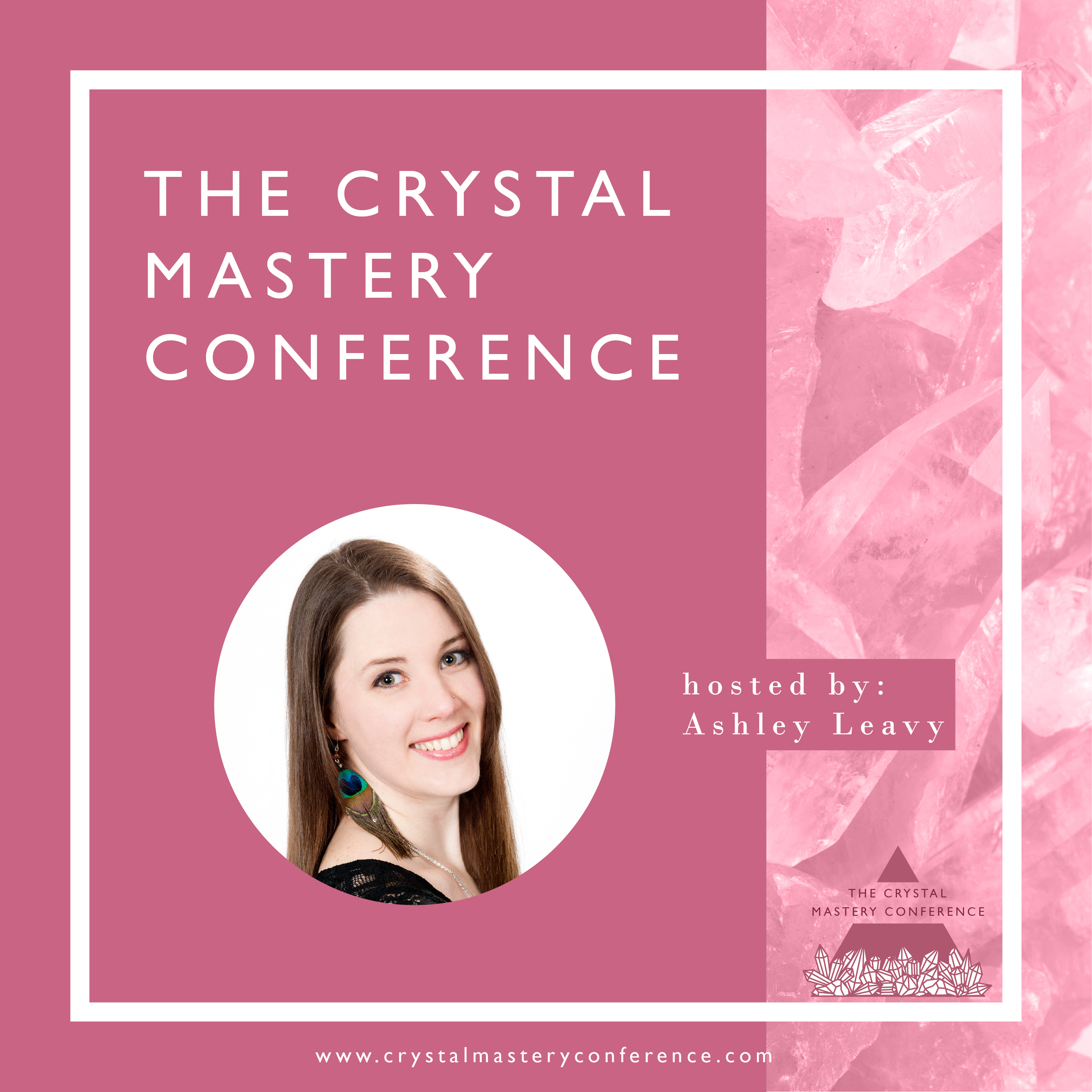 Crystal Mastery Conference with The Love and Light School of Crystal Therapy