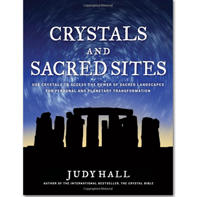 Discontinued - Crystals and Sacred Sites by Judy Hall