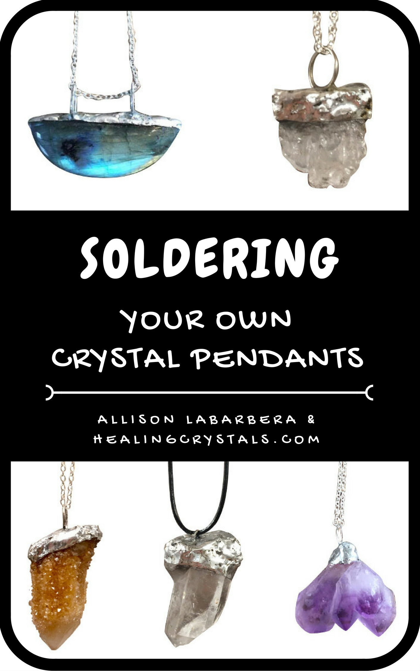 eBook - Soldering your own Crystal Pendants