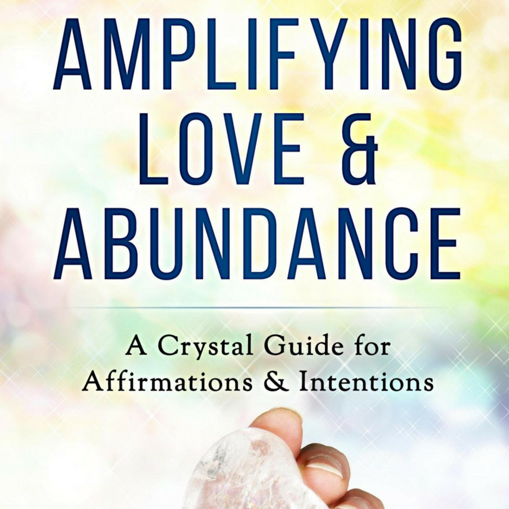 eBook - Crystal Affirmations for Love & Abundance